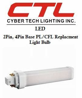 <b>Cyber Tech</b></br> 4Pin, 2Pin Base,PL/CFL Replacemt Light Bulb</font></u>