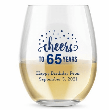 Birthday Stemless Glasses 9 oz. - 2 weeks production