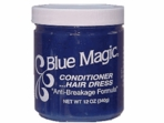BLUE MAGIC CONDITIONER HAIR DRESS ANTI BREAKAGE FORMULA 12 OZ