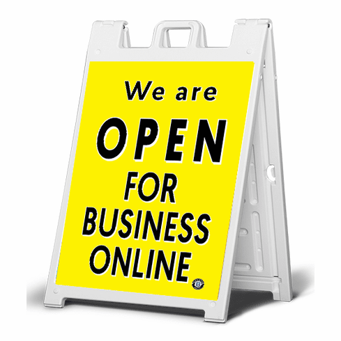 Sidewalk  sign We are open for business online