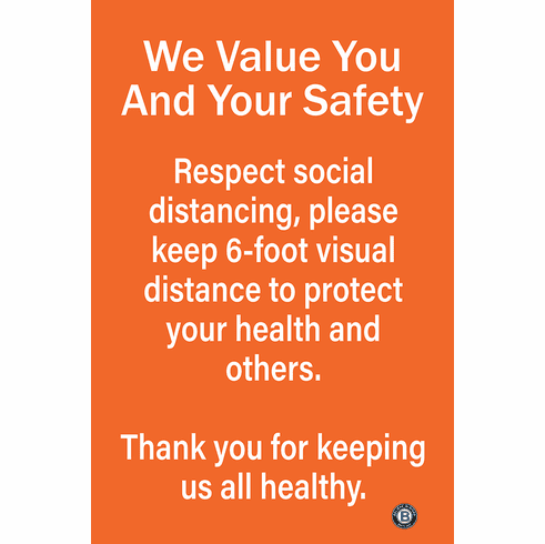 Sign/Poster We Value you and your safety