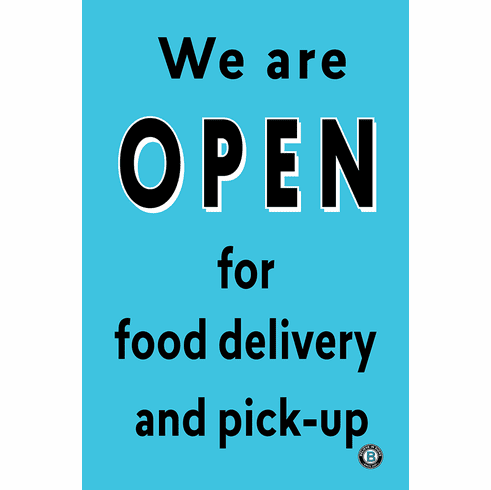 Sign/Poster We are open for food delivery and pick-up