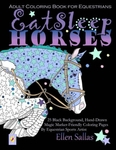 Eat Sleep Horses Coloring Book