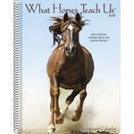 What Horses Teach Us Engagement Calendar