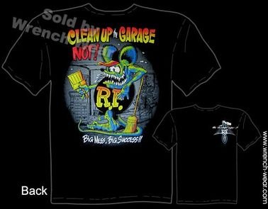 Clean The Garage Rat Fink Shirts Ed Big Daddy Roth Clothing Tee