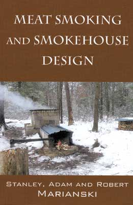 Sausage Maker Book: Meat Smoking and Smokehouse Design|71515 on handicapped accessible house, mrs miniver house, milking house, flames house, see through house, smoke showing from a house, drying house, midget house, asian house, torture house, teenagers house, burning house, slave school house, trailer trash house, job house, dangling house, indian house, unhealthy house, speeding house, a tiny house,