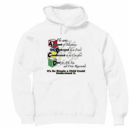 ABCD gospel so simple a child could understand it. Christian pullover hoodie sweatshirt