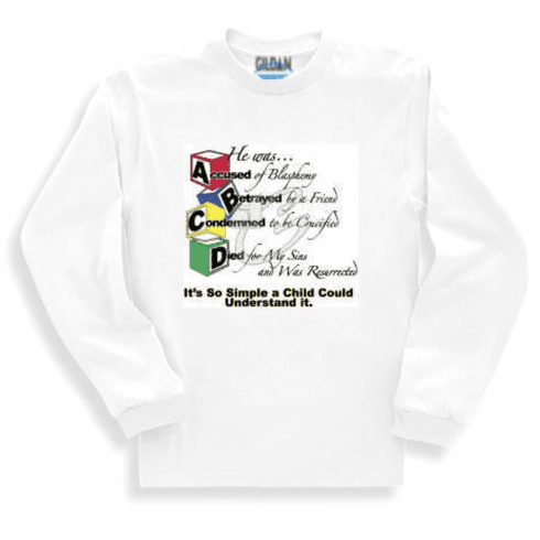 ABCD gospel so simple a child could understand it.  Christian Sweatshirt or long sleeve T-shirt