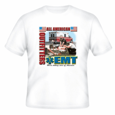 All American Emergency Medical Technician EMT Paramedic Taking care of America t-shirt shirt sayings