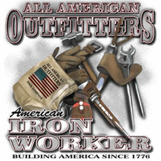 All American Outfitters Iron Worker building America since 1776 shirt