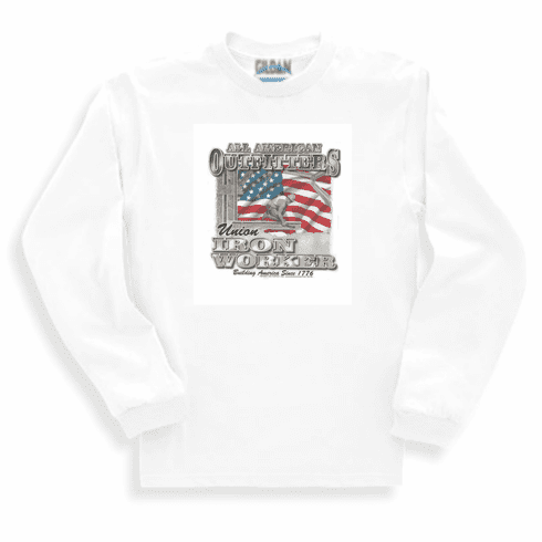 All American Outfitters Union Iron Worker Building America since 1776 long sleeve t-shirt shirt sweatshirt