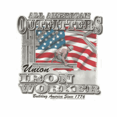 All American Outfitters Union Iron Worker Building America since 1776 shirt