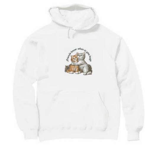Animal Nature cat kitten kitty friends know when to give hugs pullover hoodie hooded sweatshirt
