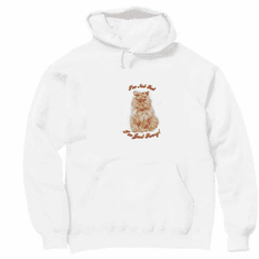 Animal Nature kitten kitty cat I'm not fat I'm just furry pullover hoodie hooded sweatshirt