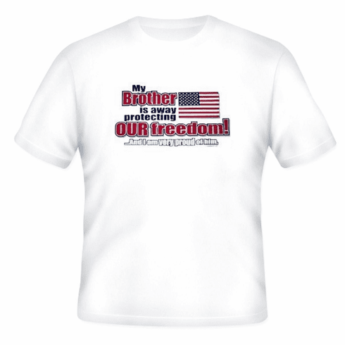 Armed Forces United States US Military Navy Army Air Force Marines Coast Guard Flag t-shirt shirt My Brother is away protecting our freedom and I am very proud of him