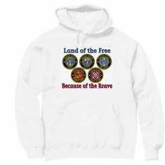 Armed Forces United States US Military Navy Army Air Force Marines Coast Guard hoodie hooded sweatshirt Land of the free because of the brave