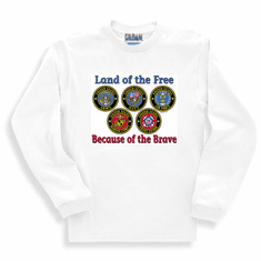 Armed Forces United States US Military Navy Army Air Force Marines Coast Guard long sleeve t-shirt shirt sweatshirt Land of the free because of the brave