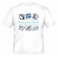 Beauticians are Special T-shirt