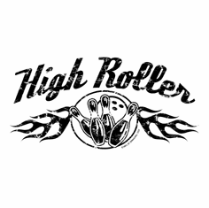 Bowl, bowling t-shirt shirt: high roller