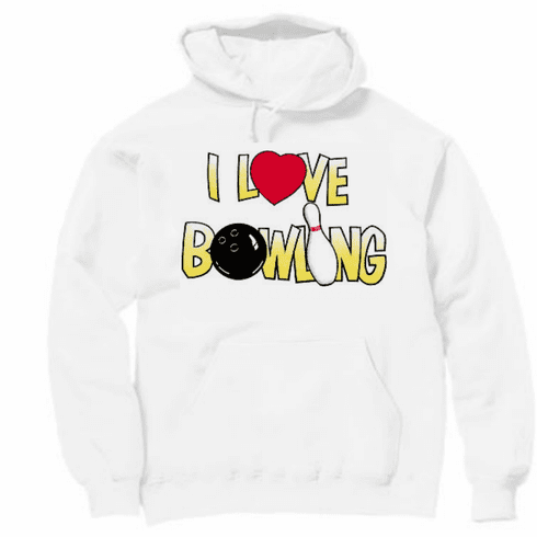Bowl Pullover hoodie hooded Sweatshirt: I love bowling