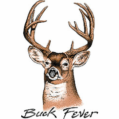 BUCK FEVER deer hunting shirt