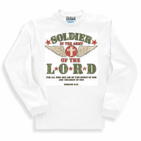 christian long sleeve t-shirt or sweatshirt soldier in the army of the LORD