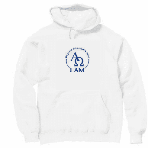 Christian pullover hooded hoodie sweatshirt Before Abraham was I am Jesus Alpha Omega