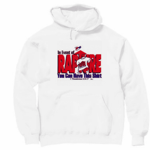 Christian pullover hooded hoodie sweatshirt In the event of rapture you can have this shirt Jesus second coming
