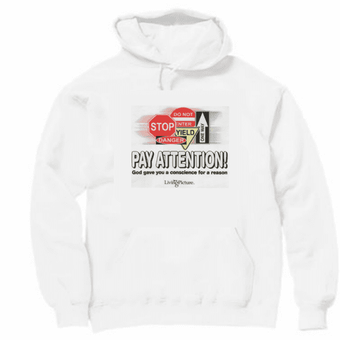 christian pullover hooded hoodie sweatshirt Pay attention signs conscience