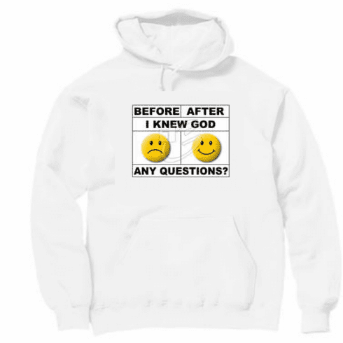 Christian pullover hooded hoodie sweatshirt Smiley face before after God any questions?