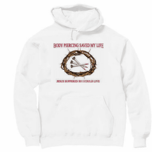 Christian Pullover hoodie hooded Sweatshirt 3 nails.  Body piercing saved my live.  Jesus suffered so I could live