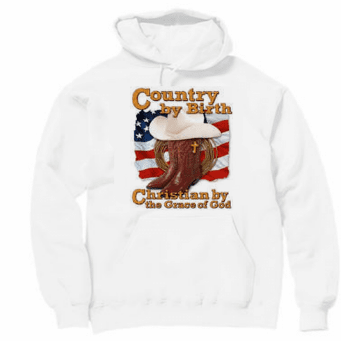 Christian Pullover hoodie hooded Sweatshirt - Country by birth Christian by the grace of God