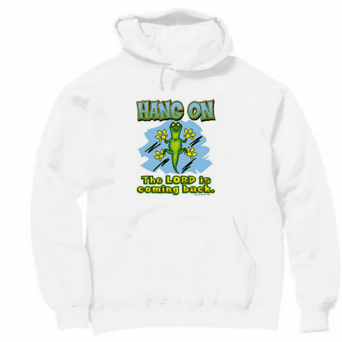 Christian Pullover hoodie hooded sweatshirt Hang on the Lord is coming back