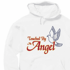 Christian pullover hoodie sweatshirt: Touched by an angel