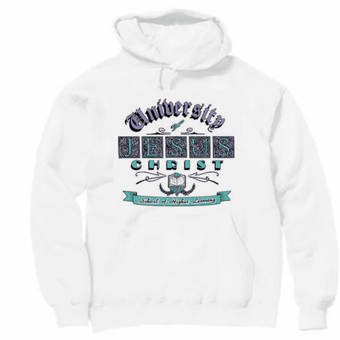 Christian pullover hoodie sweatshirt: University or Jesus Chirst