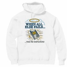 Christian pullover hoodie sweatshirt: When all else fails read the instructions (Bible)