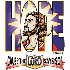 Christian shirt Hope cause the Lord says so