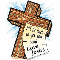 Christian Shirt:  I'll be back to get you soon Love JESUS