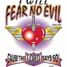 Christian shirt I will fear no evil cause the LORD says so.