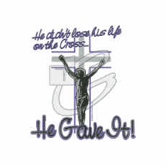 Christian Shirt:  Jesus didn't LOSE His life on the cross He GAVE it.