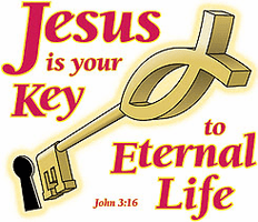 Christian Shirt:  Jesus is your key to eternal life.