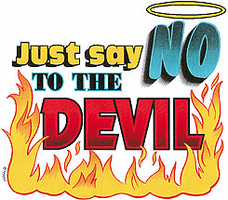 Christian shirt:  Just say NO to the devil