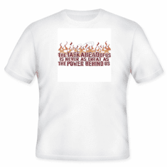 Christian Shirt T-shirt the Task ahead of us is never as great as the power within us. God Jesus