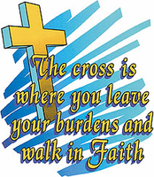 Christian shirt: The cross is where you leave your burdens and walk in faith