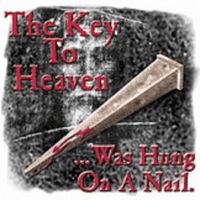 Christian shirt The key to heaven was hung on a nail JESUS cross
