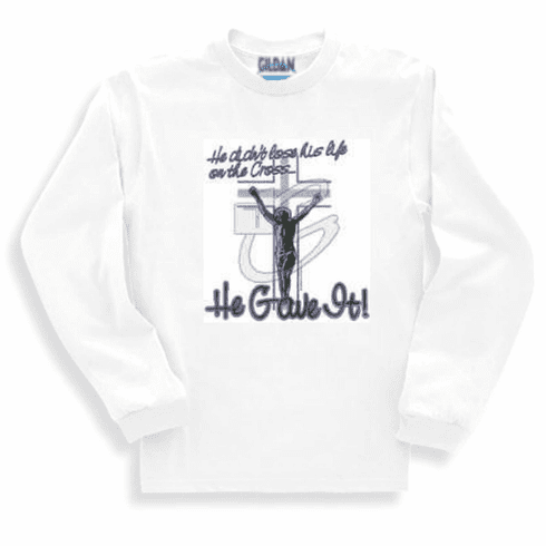 Christian sweatshirt or long sleeve T-Shirt:  Jesus didn't LOSE His life on the cross He GAVE it.
