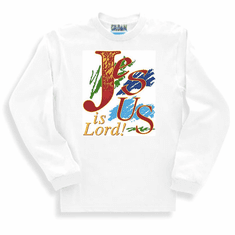 Christian sweatshirt or long sleeve t-shirt:  Jesus is Lord!