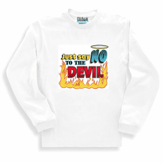 Christian sweatshirt or long sleeve T-shirt: Just say NO to the devil