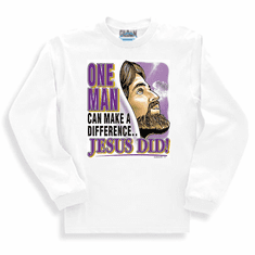 Christian sweatshirt or long sleeve T-Shirt: One man can make a difference... Jesus did!