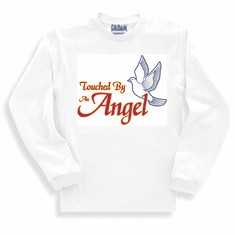 Christian sweatshirt or long sleeve T-shirt.  Touched by an angel